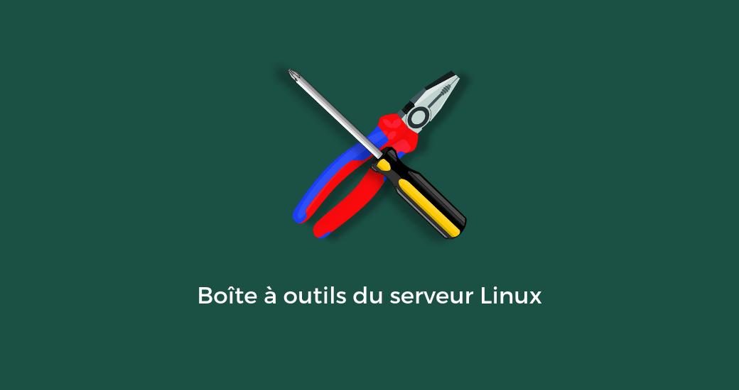 Boîtes à Outils Du Serveur Linux Min